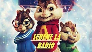 SÚBEME LA RADIO ENRIQUE IGLESIAS _ ALVIN Y LAS ARDILLAS + LETRA