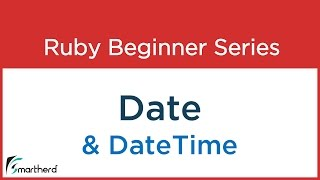 #62 Ruby Tutorial : Date and DateTime Class Part - 3