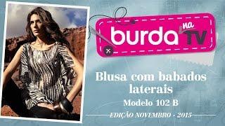 burda na TV 66 – Blusa com babados (capa  de novembro/2015)