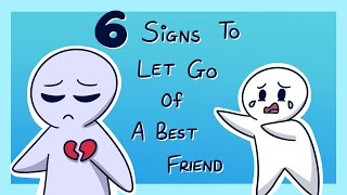 6 Signs It's Time to Let Go of a Best Friend Version 2