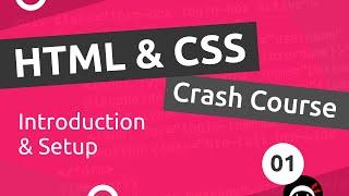 HTML & CSS Crash Course Tutorial #1 - Introduction