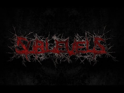 Sublevels - Inexorable Metamorfosis (NEW SONG 2013 - Lyric Video)