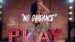 "Chris Brown (Feat. Drake)    ""No Guidance"" 