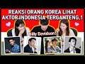 PART 1 REAKSI ORANG KOREA LIHAT AKTOR ARTIS INDONESIA TERGANTENG 1 Reaction React to Indonesia