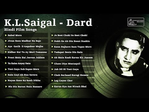 Best of KL Saigal | Dard | Kundan Lal Saigal Hit Songs | Jab Dil Hi Toot Gaya