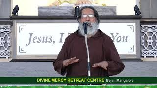 Divine Mercy Retreat Talk - Fr. Dolphy Serrao, Capuchin - Episode 205