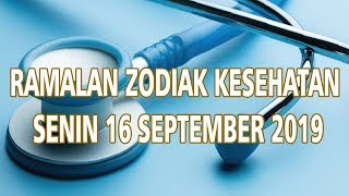 Ramalan Zodiak Kesehatan Senin 16 September 2019