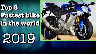 Top 5 Fastest Bikemotorcycle In The World 2019!!