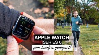 Apple Watch Series 6 - zum Laufen geeignet?
