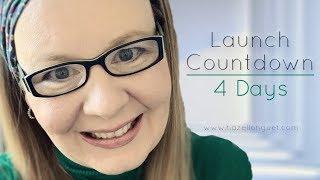 Count Down - 4 Days til Launch