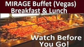 Mirage (Las Vegas) Buffet Breakfast & Lunch: Must Watch This Video!!! - from top-buffet.com - Video Youtube