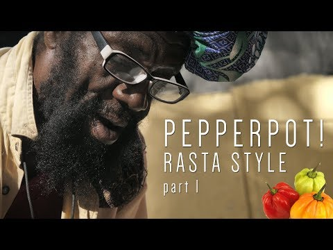 Pepperpot (Rasta Style) part 1