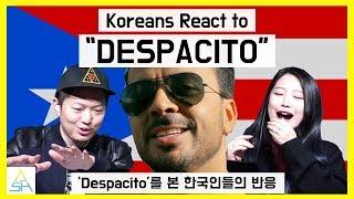 Koreans React to Luis Fonsi