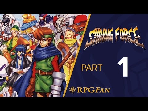 Shining Force - RPGFan - Part 1: A shiny beggining
