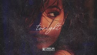 """(FREE, NO TAGS) Camila Cabello x Swae Lee type beat 2018 ~ """"TONIGHT"""" • untagged instrumental"""