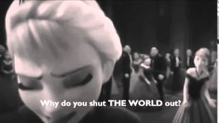 »Anna & Elsa - Why do you shut me out? «