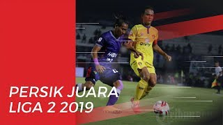 Musim Lalu Juara Liga 3, Persik Kini Sukses Menjuarai Liga 2 2019