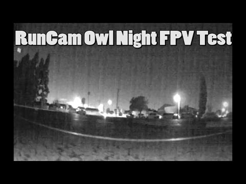 runcam-owl-night-fpv-test