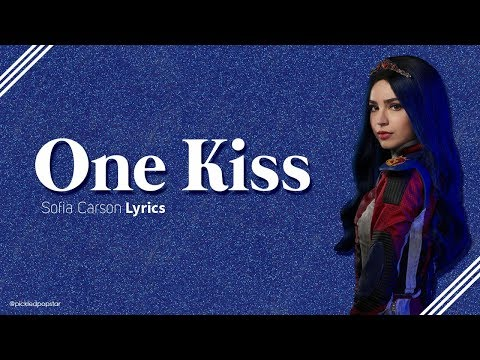 One Kiss - Sofia Carson (Lyrics) [From Disney's Descendants 3]