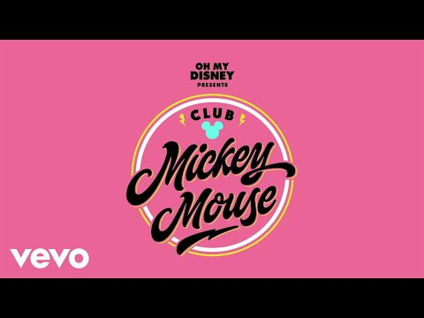 """Club Mickey Mouse – Generation M (From """"Club Mickey Mouse""""/Audio Only)"""