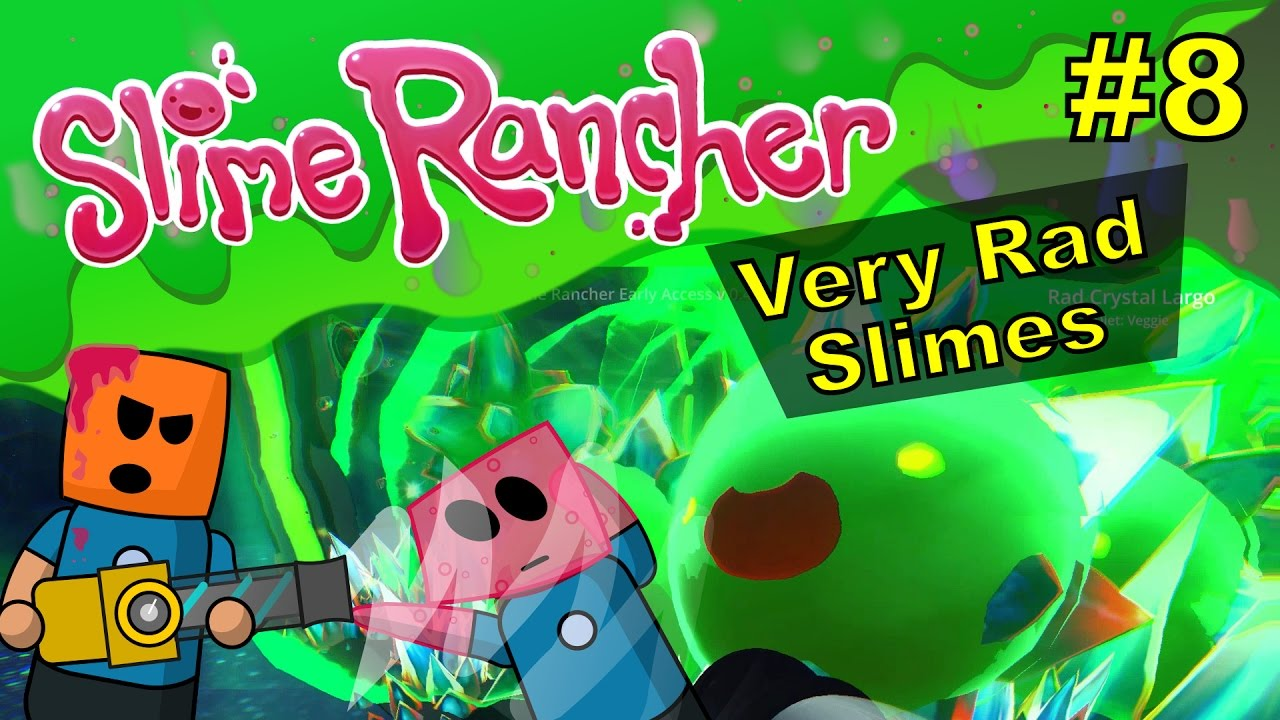 Slime Rancher #8 | Very Rad Slimes