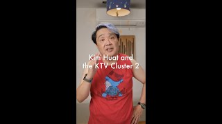Kim Huat and the KTV Cluster 2
