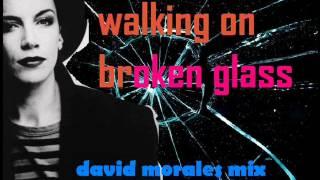 Annie Lennox. Walking on Broken Glass. David Morales Remix