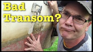 Is my transom bad? Do I need to repair or replace it? Taking a closer look at my transom