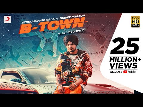 Sidhu Moose Wala - B Town | Byg Byrd | Sunny Malton | Official Video 2019