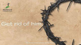 How do we get rid of Jesus?