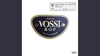 Vossi Bop (Remix) (feat. Bausa & Capo)