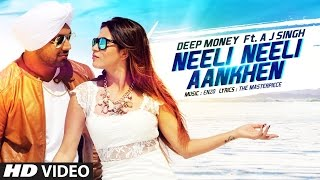 Neeli Neeli Aankhen Video Song | Deep Money   - YouTube