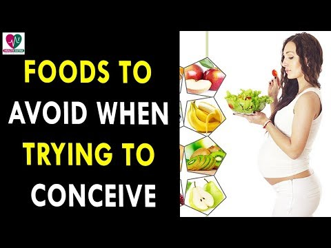Foods to Avoid When Trying To Conceive - Health Sutra - Best Health Tips