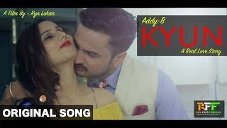 Kyun  A Lethal Love Story  AddyB  Ryn  New Haryanvi Song 2017  The Film Farmers