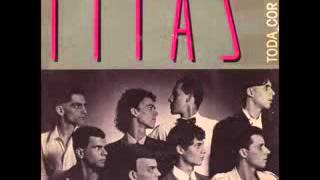 Titãs - Toda Cor