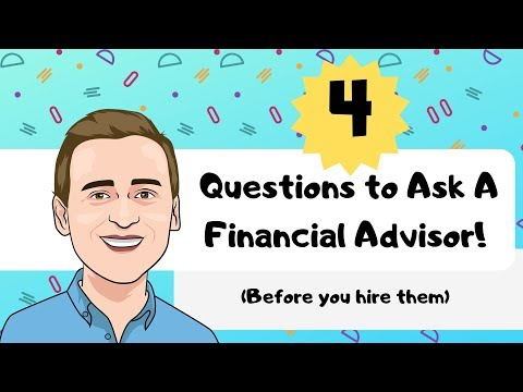 4 Questions to Ask a Financial Advisor