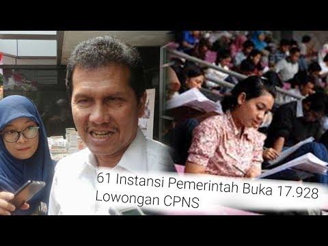 61 Instansi Pemerintah Buka 17 928 Lowongan CPNS