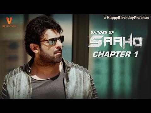 Saaho | Shades Of Saaho | Chapter 1 | Prabhas | Shraddha Kapoor