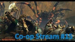 eXplorminate Plays Total War: Warhammer Co-op Part 15