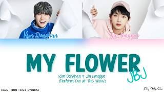 Jin Longguo & Kim Donghan - 꽂이야 (My Flower) (JBJ) [Color