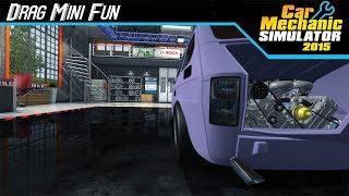 Car Mechanic Sim 2015 - Drag Mini Fun! (Maluch V6)