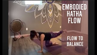Embodied Hatha – Flow to Balance (Sept 19)