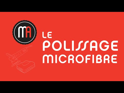 Tuto n°17 - Polissage Microfibre - Maniac Auto Detailing