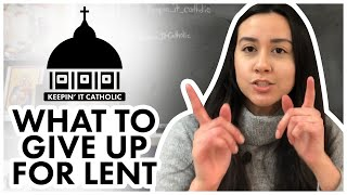 What to give up for lent ideas