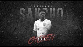 Jadon Sancho – The Chosen One