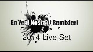 Nostalji Remixleri 2014 by Dj Fatih From Istanbul
