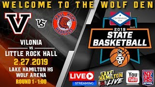 Vilonia vs Little Rock Hall | 5A Girls State Basketball | February 27, 2019
