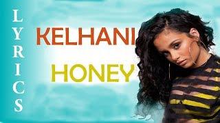 Kehlani   Honey [LyricsLyric Video]
