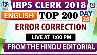 Top 200 | Error Correction | IBPS Clerk 2018 | English | Day 26 | 1:00 pm