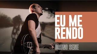 Eu me rendo | Diflen Music | feat. Bruno Sene